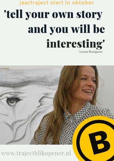 Kopie van Kopie van 'tell your own story and you will be interesting'